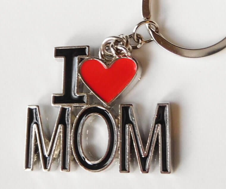 I love Mom Szeretlek Anya Mama kulcstartó